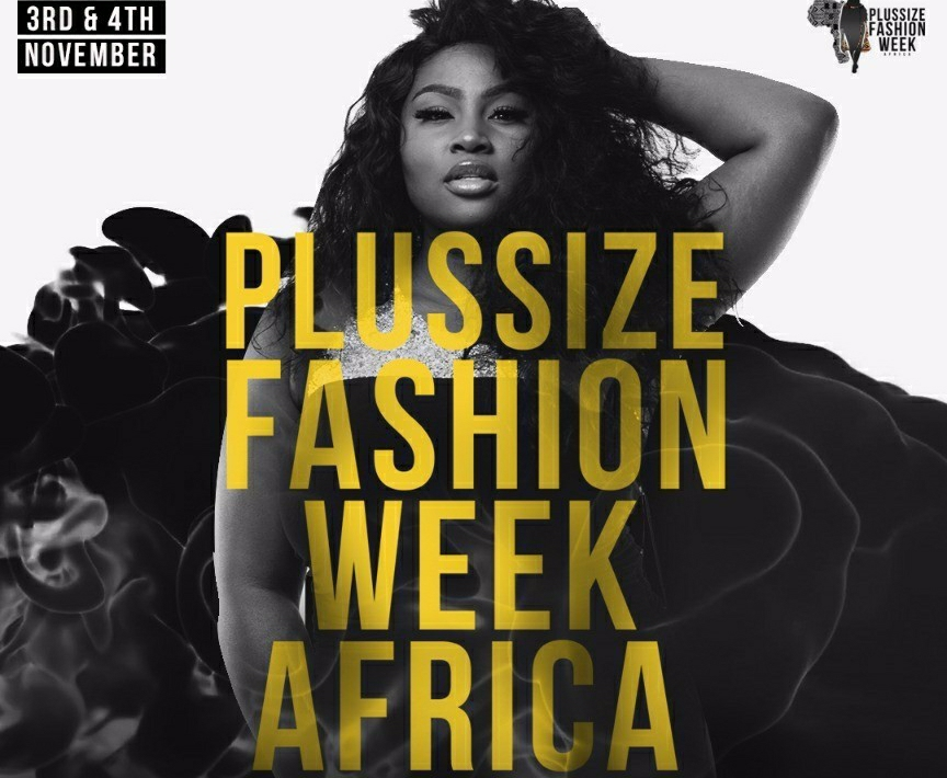 2nd Edition of PlusSize Fashion Week Africa in Top Gear