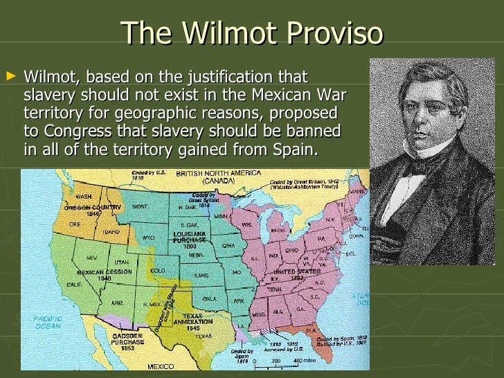 August 8: Wilmot Proviso became known globally